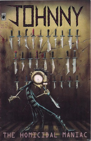 Johnny The Homicidal Maniac 1995 #1 First Print – a