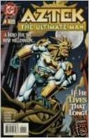 Aztek the Ultimate Man #1