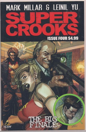 Super Crooks – #4 – a