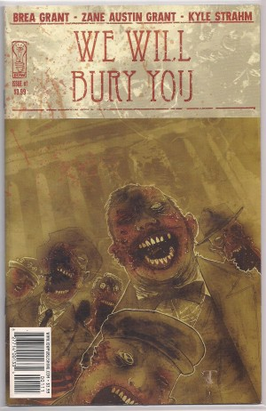We Will Bury You #1 – a