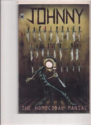 Johnny The Homicidal Maniac 1995 #1 1st Print – 1-17-15