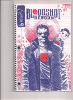 Bloodshot 2016 #10 Variant Limited to 100 - a
