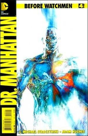 Before Watchmen Dr Manhattan 4 d 2013